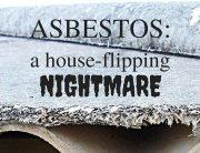 Asbestos - a House-Flipping Nightmare - Hard Money Loans for REIs in Atlanta