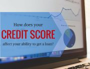How Does Your Credit Score Affect Your Ability to Get a Loan - Paces Funding Atlanta