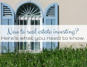 New to Real Estate Investing