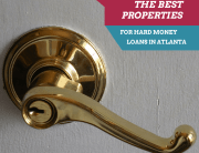 The Best Properties for Hard Money Loans in Atlanta