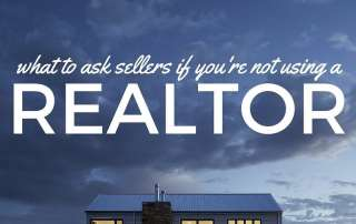 5 Questions to Ask Sellers if You're Not Working With a Realtor(R)