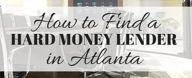 how to find a hard money lender in atlanta