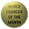 World-Changer of the Month