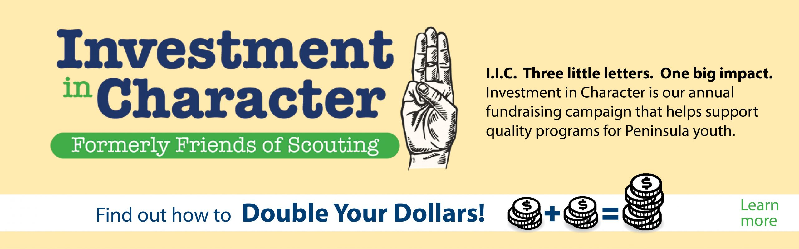 Investment in Character banner, Find Out How to Double Your Dollars!