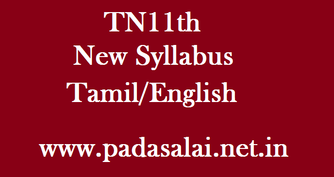 Tamilnadu 11th Syllabus New Tamil-English - padasalai-net-in
