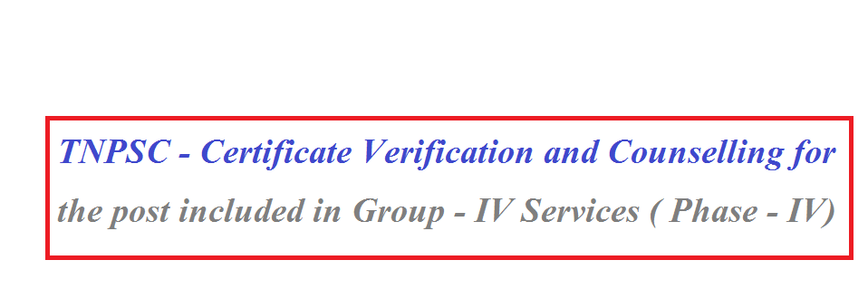 TNPSC - Certificate Verification and Counselling for the post included