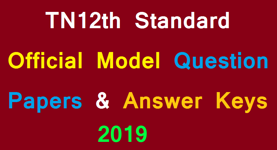TN12th Standard - Official Model Question Papers Answer Keys