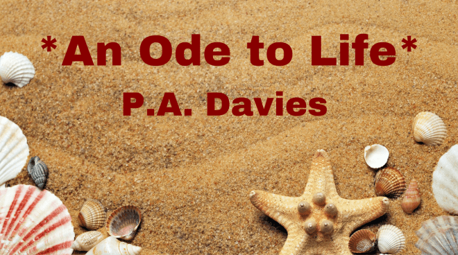 An Ode to Life - Poem Image