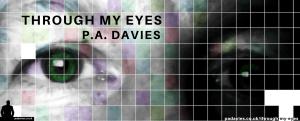 Through My Eyes - PAD - Poem Image