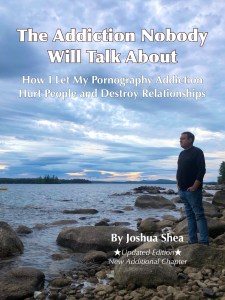 The cover of Joshua Shea's Book 'The Addiction Nobody Will Talk About'