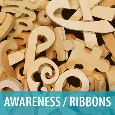 Awareness / Ribbons