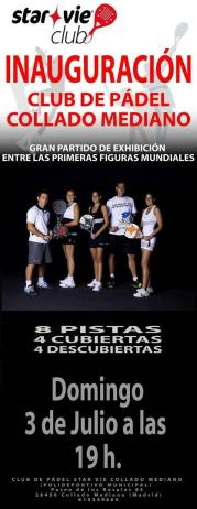 Inauguración del club de padel star vie en Collado Mediano (Madrid)