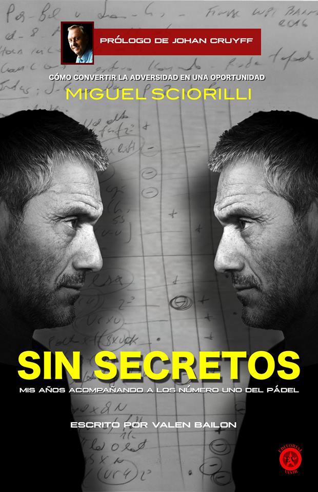 Sin secretos Miguel Sciorilli