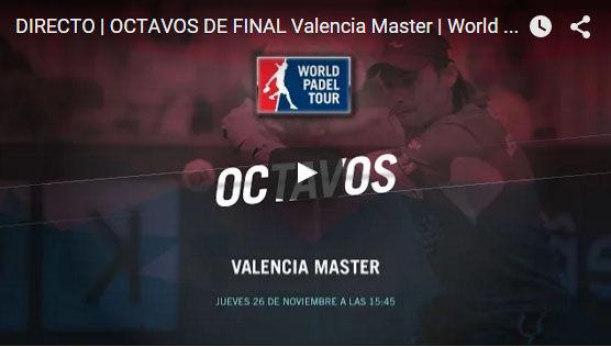 Octavos del Master World Padel Tour Valencia 2015 en directo