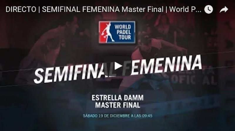 Semifinales femeninas en directo y online Master Final World Padel Tour 2015
