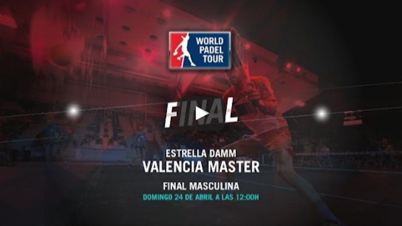 Final masculina Máster World Padel Tour Valencia 2016 online