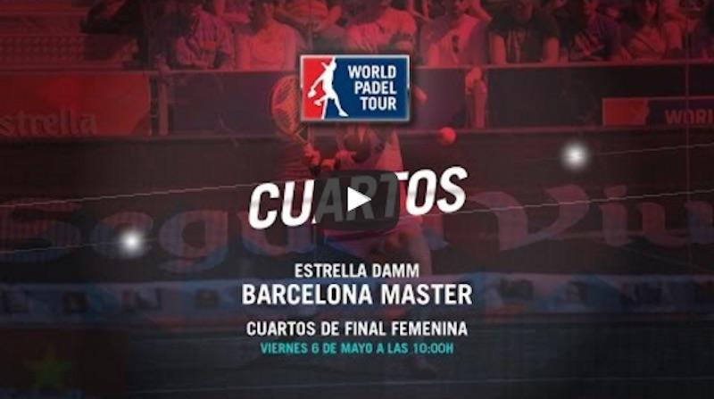 Cuartos Máster World Padel Tour Barcelona 2016 en directo y online