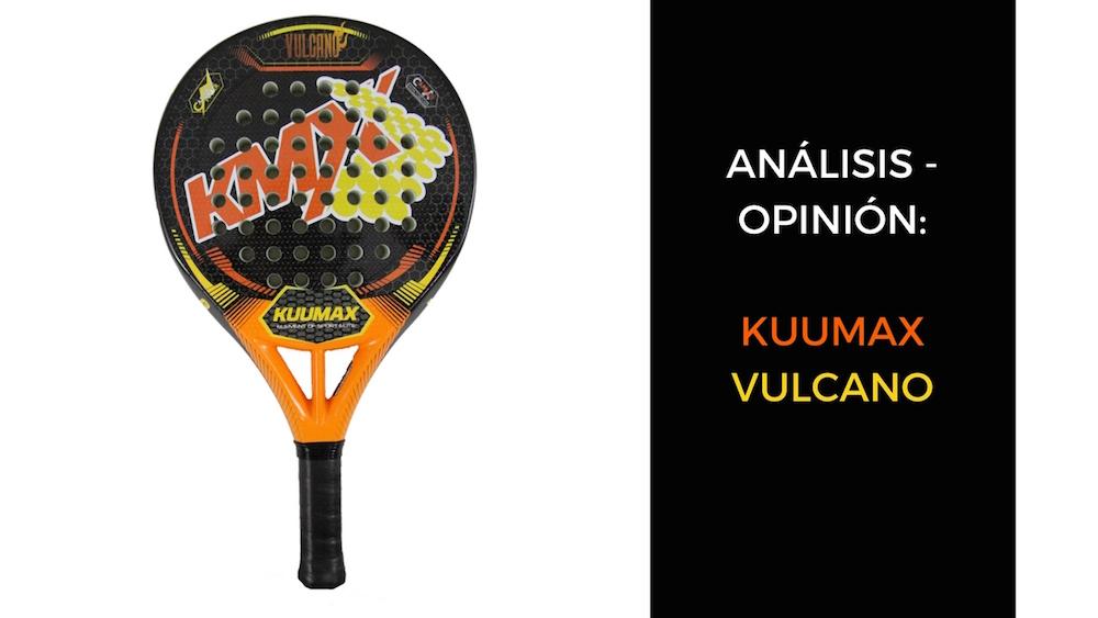 Vulcano Análisis y opinión Kuumax Vulcano