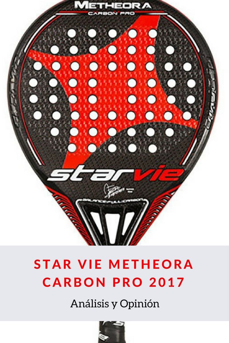 STAR VIE METHEORA CARBON PRO 2017