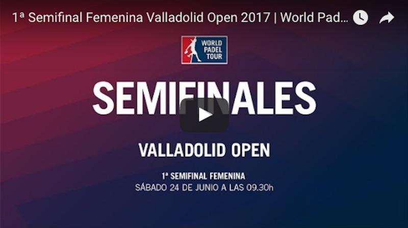 Semifinales Valladolid 2017 Semifinales World Padel Tour Valladolid 2017 en directo y online