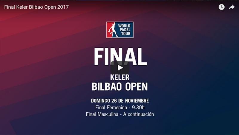 Finales World Padel Tour Bilbao 2017 en directo y online Mati - Maxi y las Gemelas Alayeto, triunfadores en el Keler Bilbao Open 2017