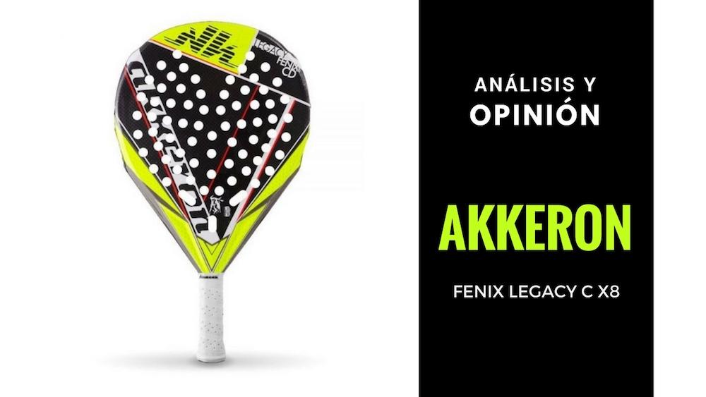 Análisis y Opinión Akkeron Fenix Legacy C X8