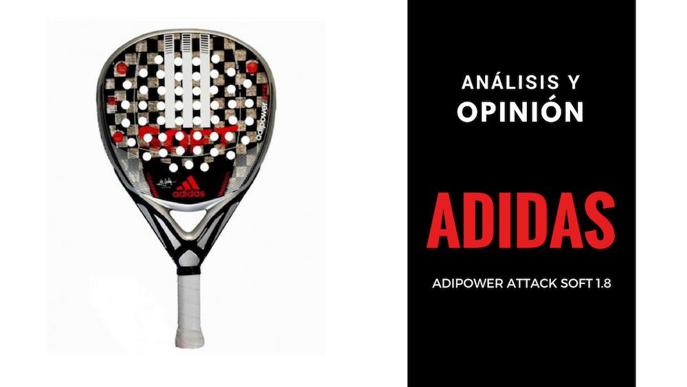 Análisis y Opinión Adidas Adipower Attack Soft 1.8