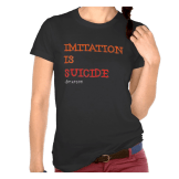Imitation is suicide womens tee