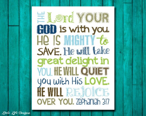 Zephaniah 3:17 The Lord Your God Will Exalt You
