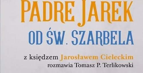 Nowa książka o księdzu Jarosławie ( 17.09.2018)