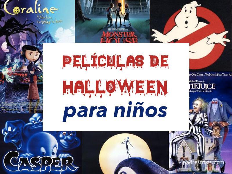 20 Películas De Halloween Para Niños Padres Frikis