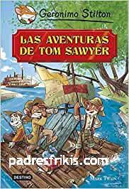 Las aventuras de Tom Sawyer: Grandes Historias