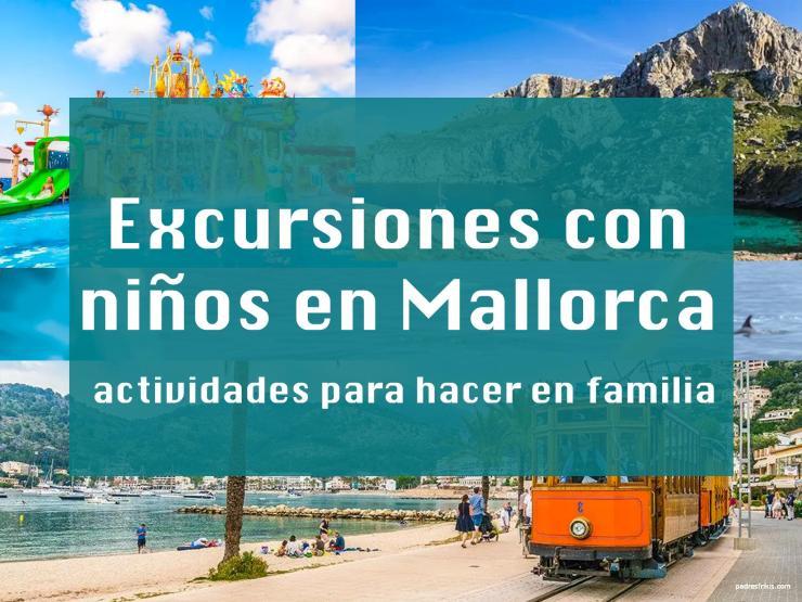 excursiones con niños en Mallorca