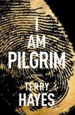March 2017- I am Pilgrim -by Terry Hayes