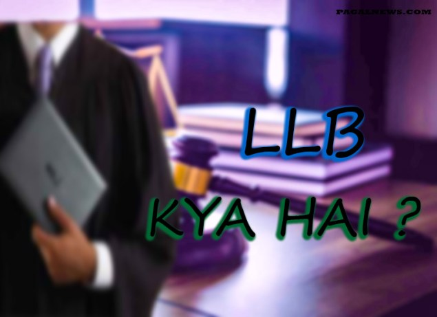 WHAT IS LLB