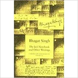 Bhagat Singh: The Jail Notebook and Other Writings – Chaman Lal