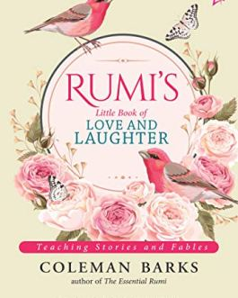 Rumi's Little Book of Love and Laughter – Coleman Barks