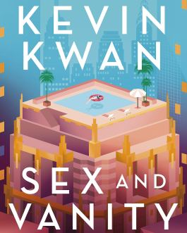 Sex and Vanity – Kevin Kwan