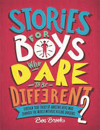 Stories For Boys Who Dare To Be Different 2 – Ben Brooks