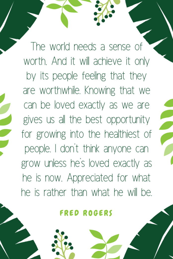 Mr Rogers quote self worth
