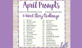 Six-Word Story Challenge: April Prompts