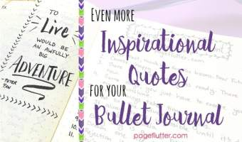 More Inspirational Quotes for your Bullet Journal