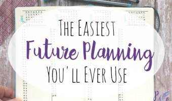 The Easiest Future Planning Method You'll Ever Use