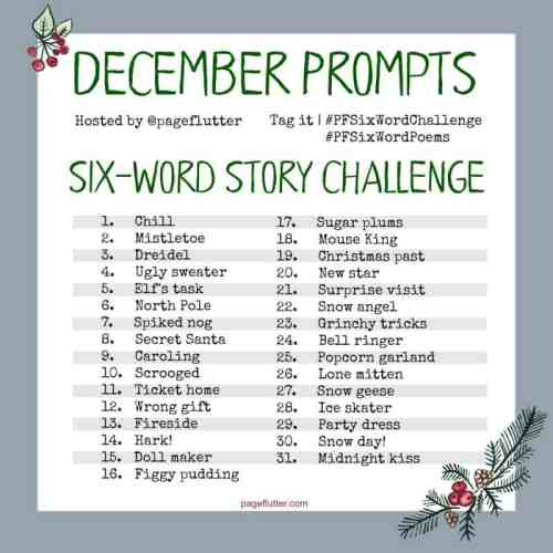 December Six-Word Story Challenge. Cozy winter and Christmas journal writing prompts.