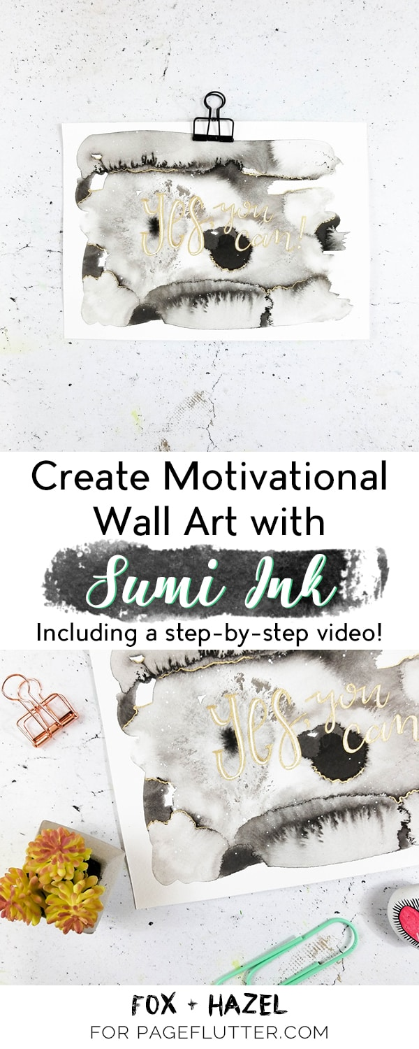 Sumi Ink Motivational Wall Art   Fox + Hazel For Page Flutter