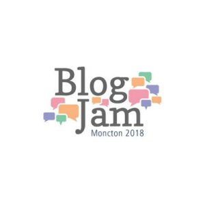 BlogJam Atlantic Moncton 2018