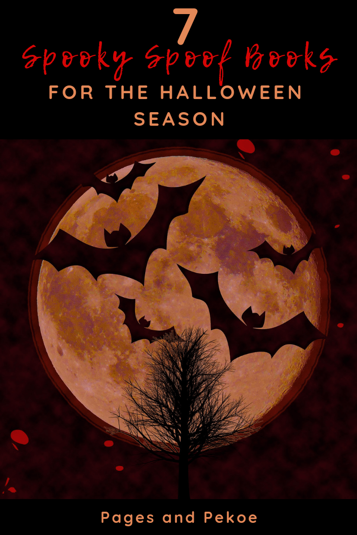 7 Spooky Spoof Books for the Halloween Season || Pages and Pekoe