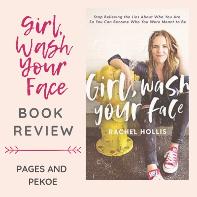 Review: Girl Wash Your Face