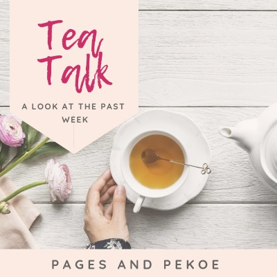 Tea Talk 2 | Pages And Pekoe
