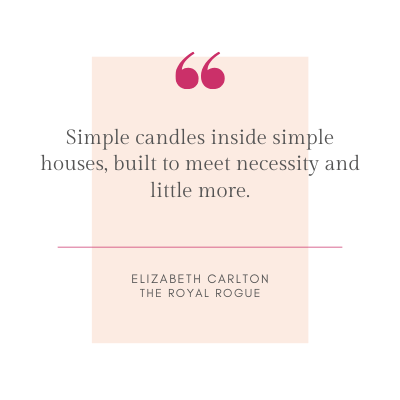 Simple candles inside simple houses, built to meet necessity and little more.